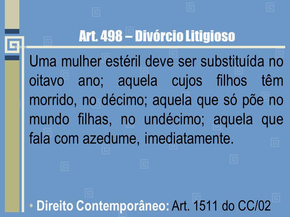 Art. 498 – Divórcio Litigioso