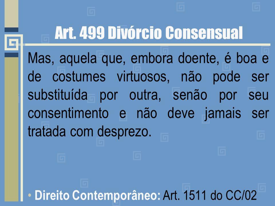 Art. 499 Divórcio Consensual