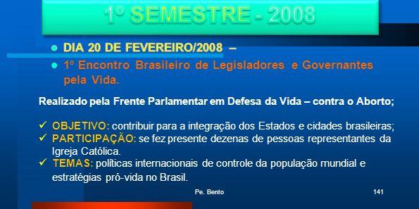1º SEMESTRE - 2008 DIA 20 DE FEVEREIRO/2008 –