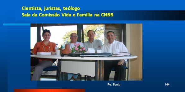 Cientista, juristas, teólogo Sala da Comissão Vida e Família na CNBB