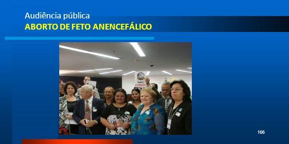 Audiência pública ABORTO DE FETO ANENCEFÁLICO