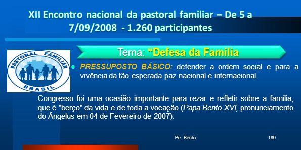 Tema: Defesa da Família