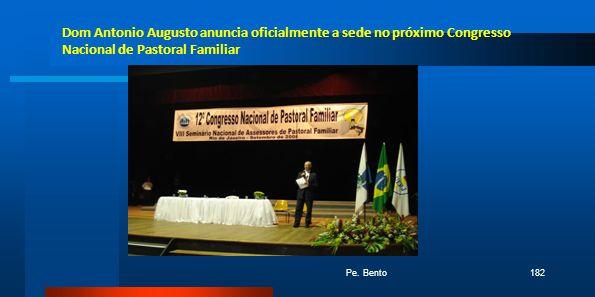 Dom Antonio Augusto anuncia oficialmente a sede no próximo Congresso Nacional de Pastoral Familiar