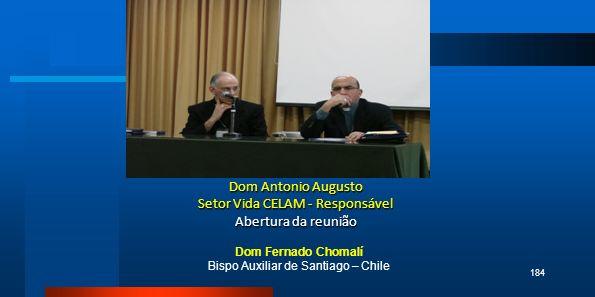Dom Antonio Augusto Setor Vida CELAM - Responsável Abertura da reunião