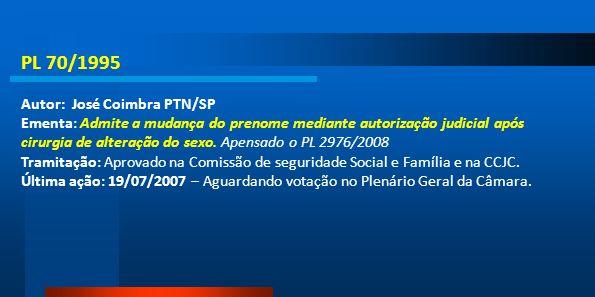 PL 70/1995 Autor: José Coimbra PTN/SP