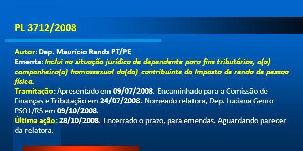 PL 3712/2008 Autor: Dep. Maurício Rands PT/PE