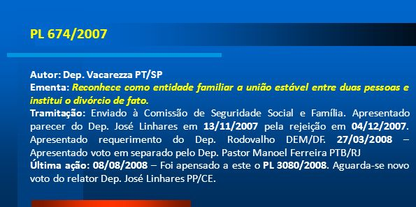 PL 674/2007 Autor: Dep. Vacarezza PT/SP