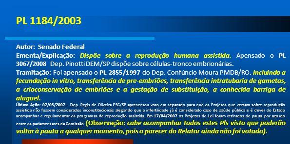 PL 1184/2003 Autor: Senado Federal