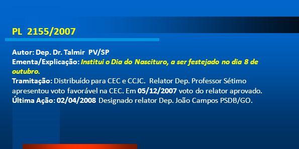 PL 2155/2007 Autor: Dep. Dr. Talmir PV/SP