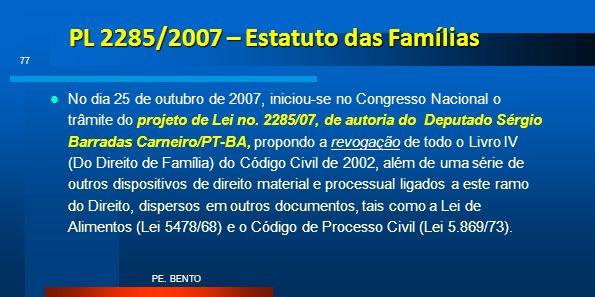 PL 2285/2007 – Estatuto das Famílias