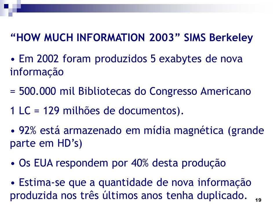 HOW MUCH INFORMATION 2003 SIMS Berkeley