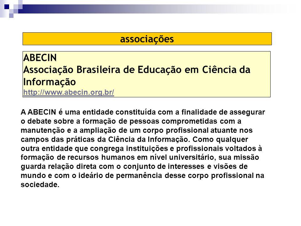 Associação Brasileira de Educação em Ciência da Informação