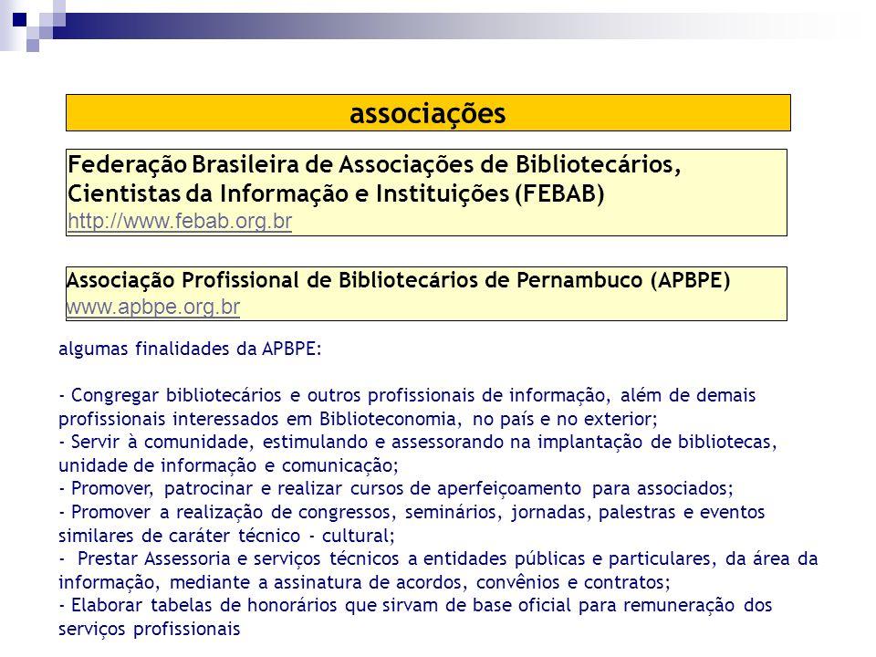 associações Federação Brasileira de Associações de Bibliotecários, Cientistas da Informação e Instituições (FEBAB)