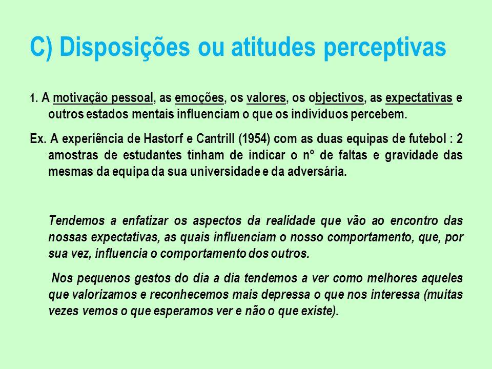 C) Disposições ou atitudes perceptivas