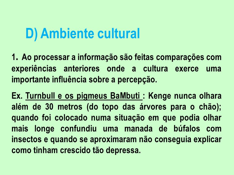 D) Ambiente cultural