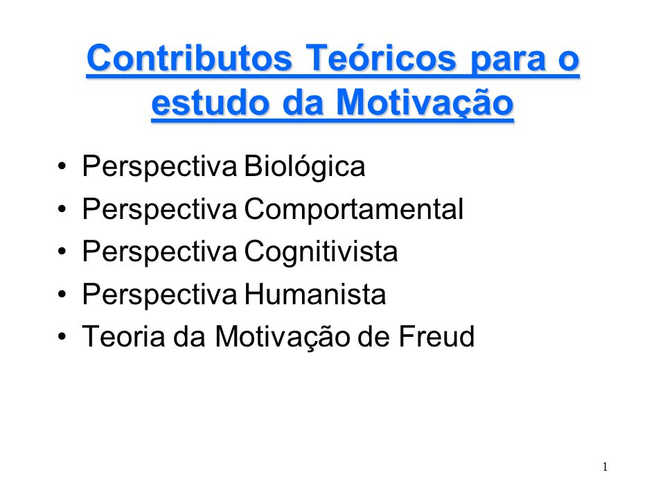 Contributos Teóricos para o estudo da Motivação