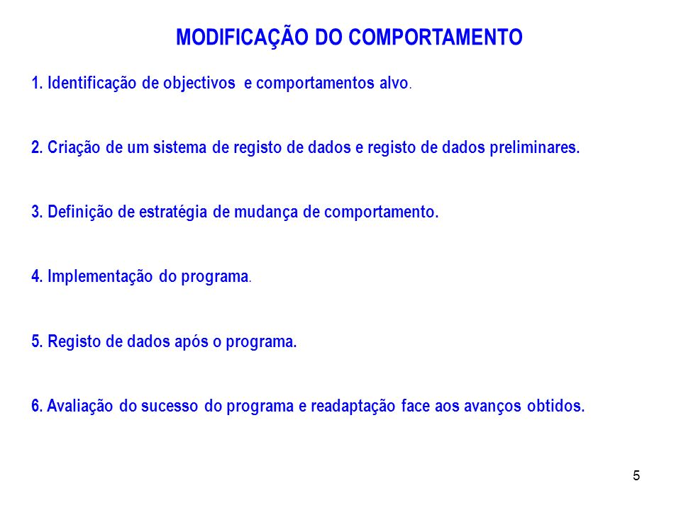 MODIFICAÇÃO DO COMPORTAMENTO