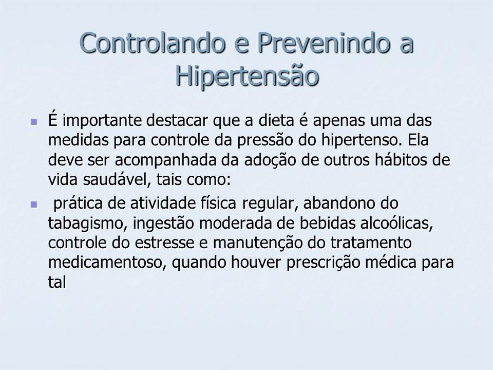 Controlando e Prevenindo a Hipertensão