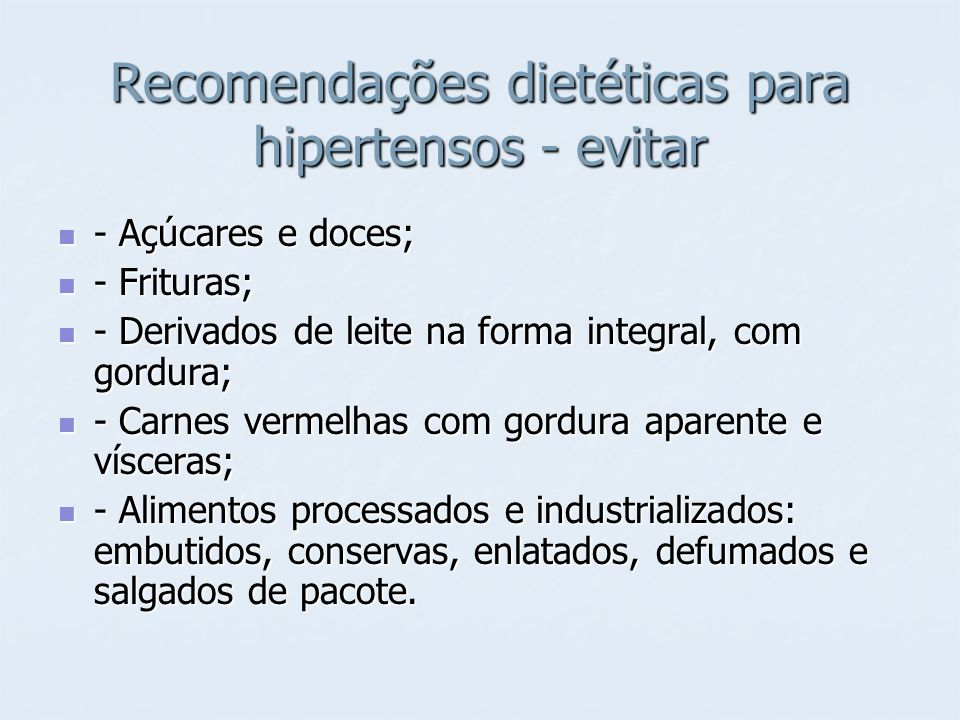 Recomendações dietéticas para hipertensos - evitar