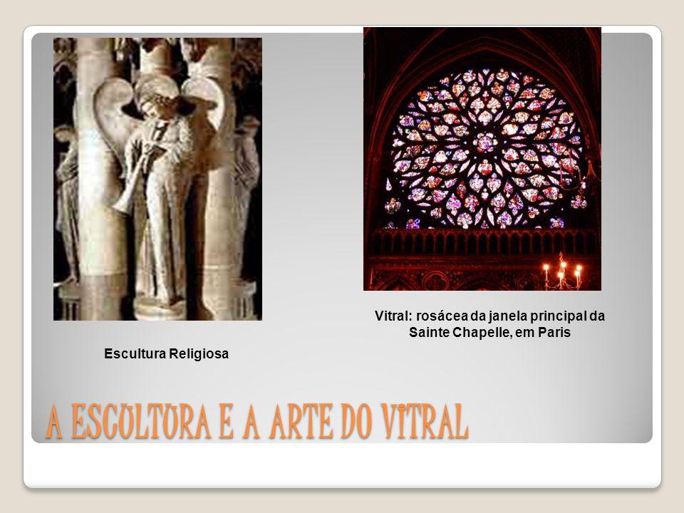 A ESCULTURA E A ARTE DO VITRAL