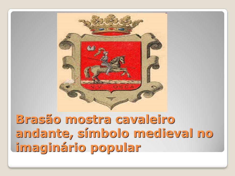 Brasão mostra cavaleiro andante, símbolo medieval no imaginário popular