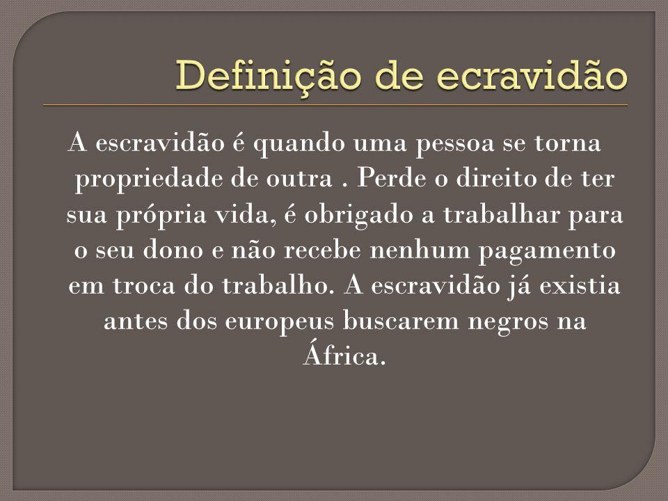 Definição de ecravidão