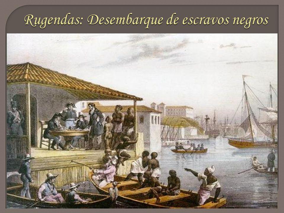 Rugendas: Desembarque de escravos negros