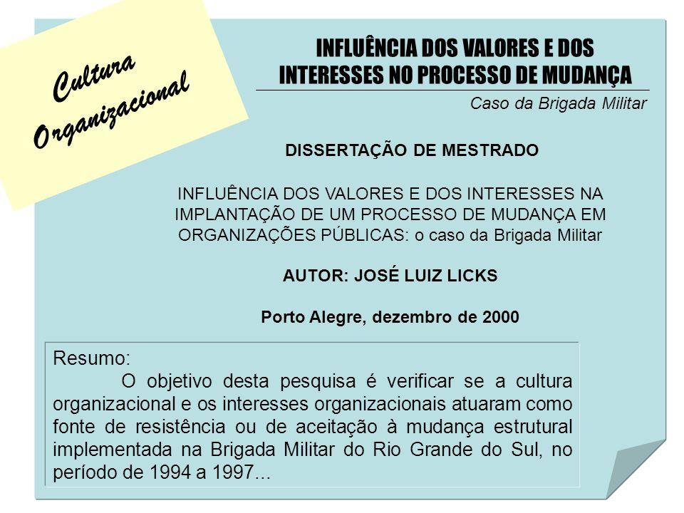 Cultura Organizacional Porto Alegre, dezembro de 2000