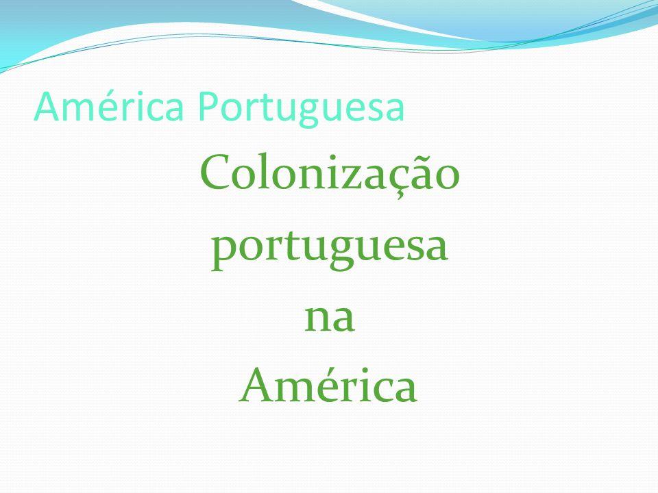 Colonização portuguesa na América