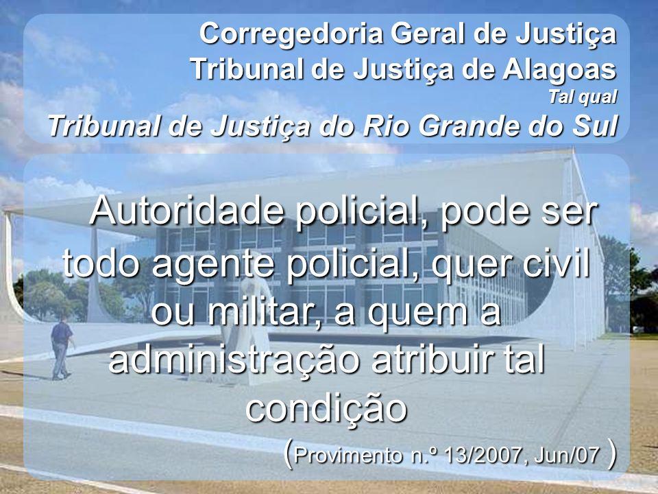 Corregedoria Geral de Justiça Tribunal de Justiça de Alagoas
