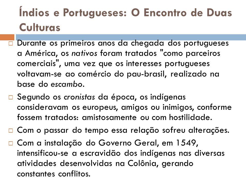 Índios e Portugueses: O Encontro de Duas Culturas