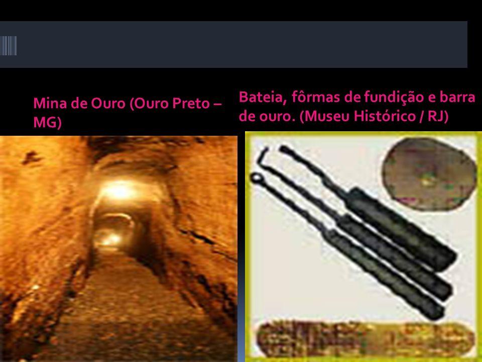 Bateia, fôrmas de fundição e barra de ouro. (Museu Histórico / RJ)