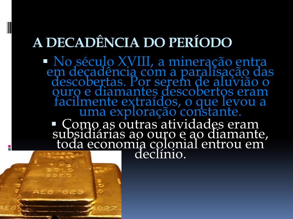 A DECADÊNCIA DO PERÍODO