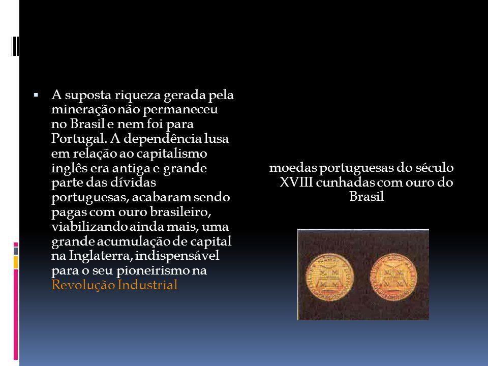 moedas portuguesas do século XVIII cunhadas com ouro do Brasil