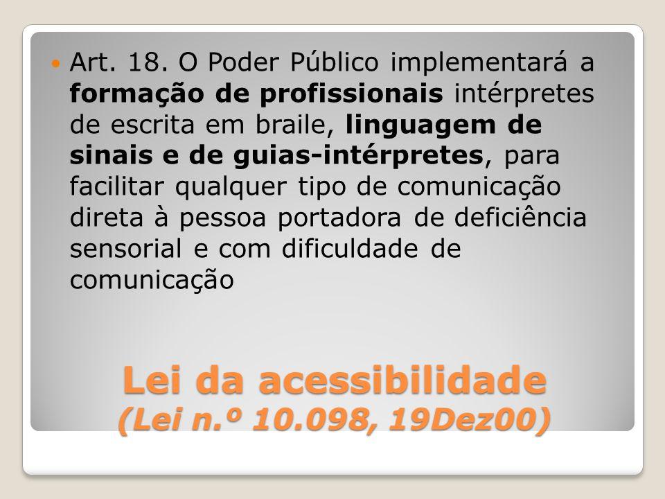 Lei da acessibilidade (Lei n.º 10.098, 19Dez00)