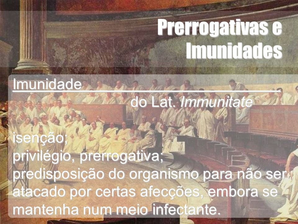 Prerrogativas e Imunidades