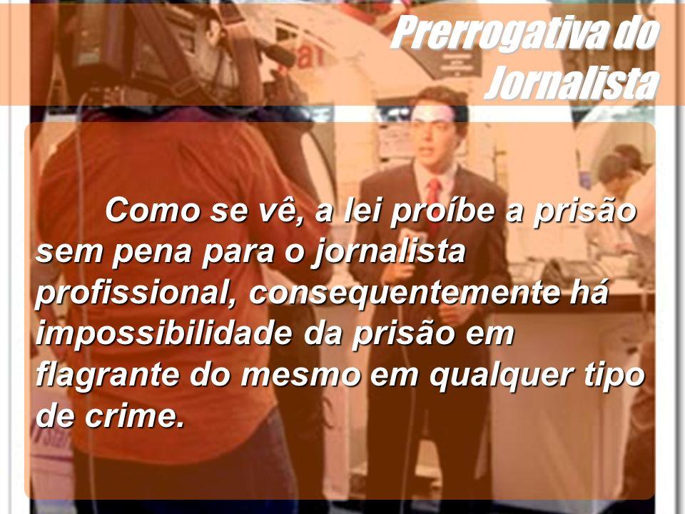 Prerrogativa do Jornalista