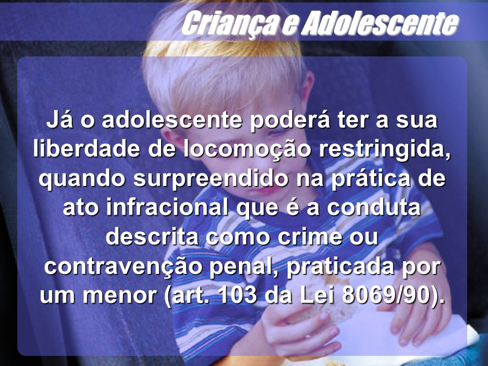 Criança e Adolescente