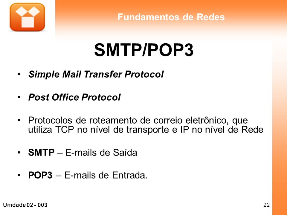 SMTP/POP3 Simple Mail Transfer Protocol Post Office Protocol
