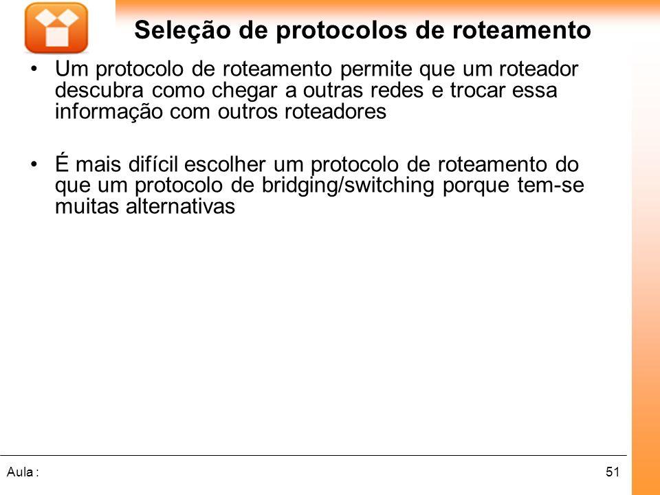 Seleção de protocolos de roteamento