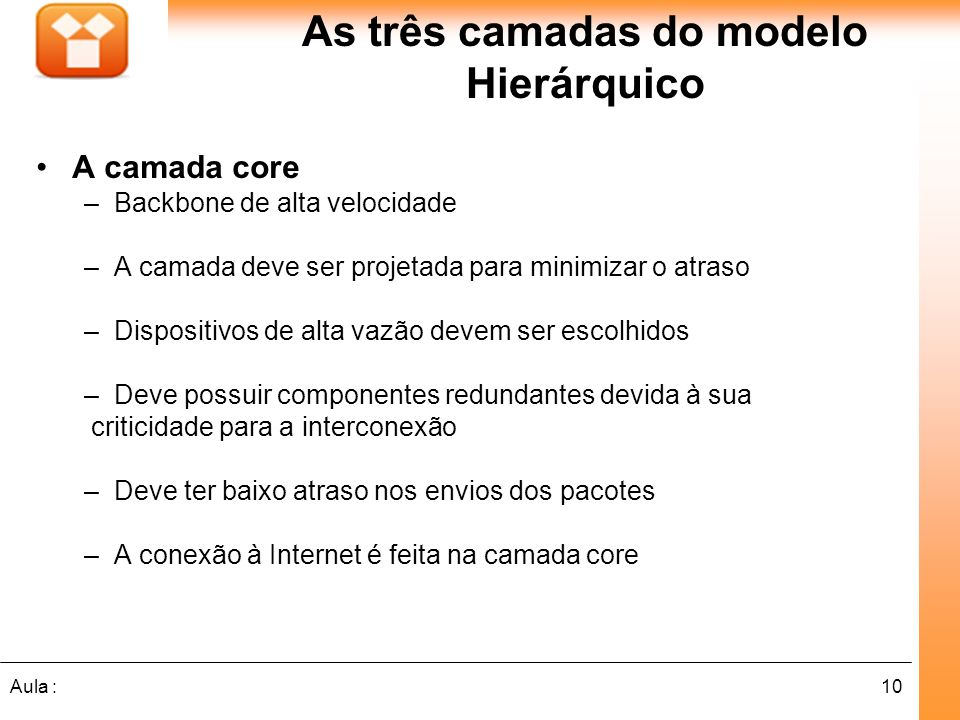 As três camadas do modelo Hierárquico