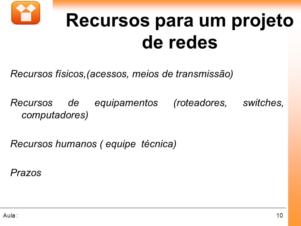 Recursos para um projeto de redes