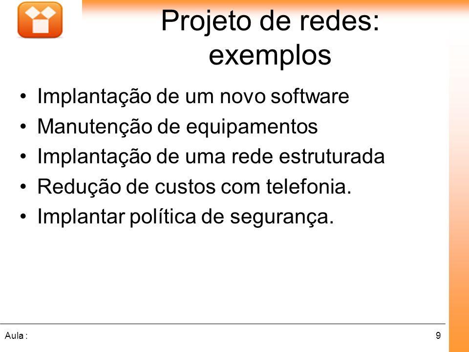 Projeto de redes: exemplos