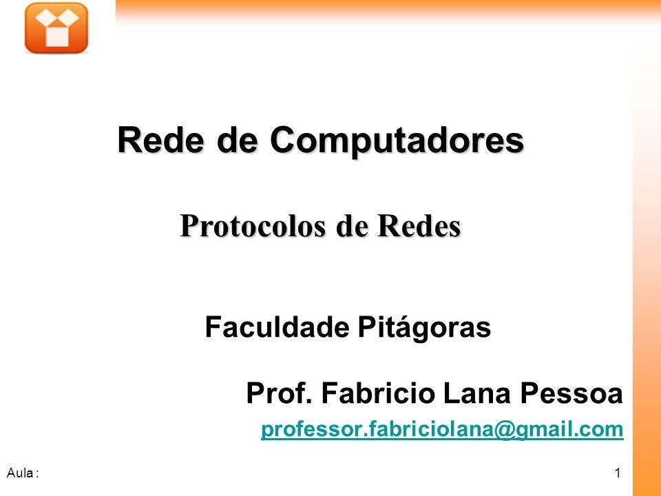 Rede de Computadores Protocolos de Redes Faculdade Pitágoras