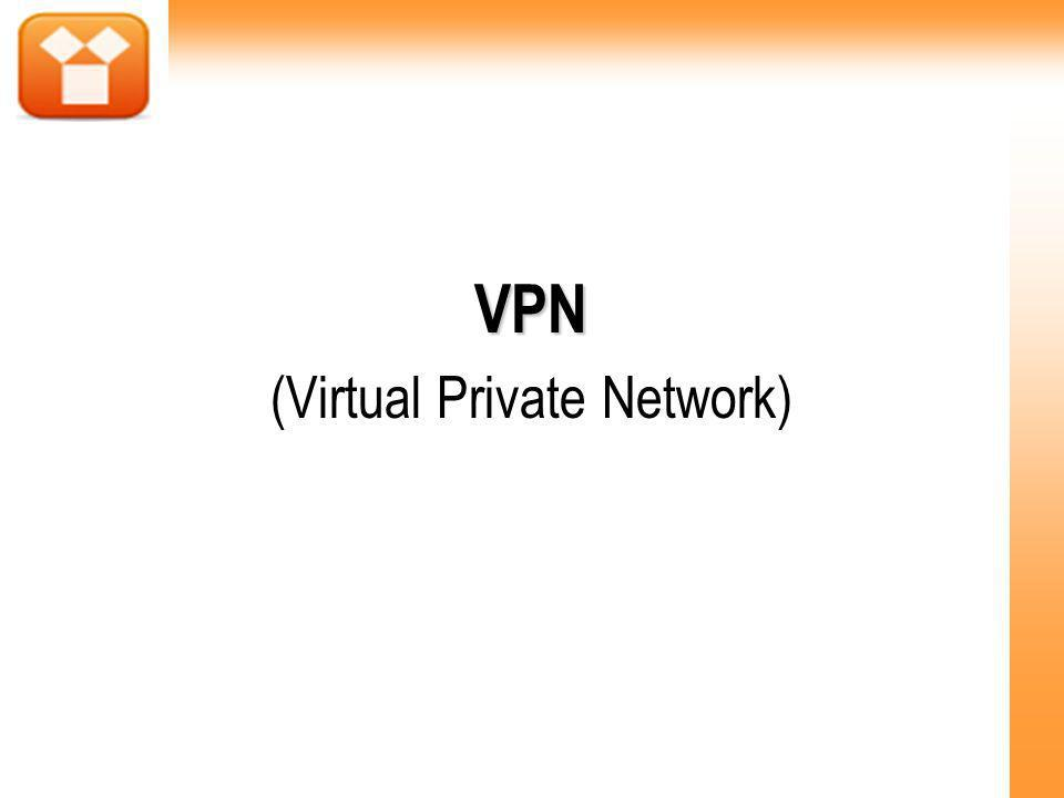 VPN (Virtual Private Network)‏