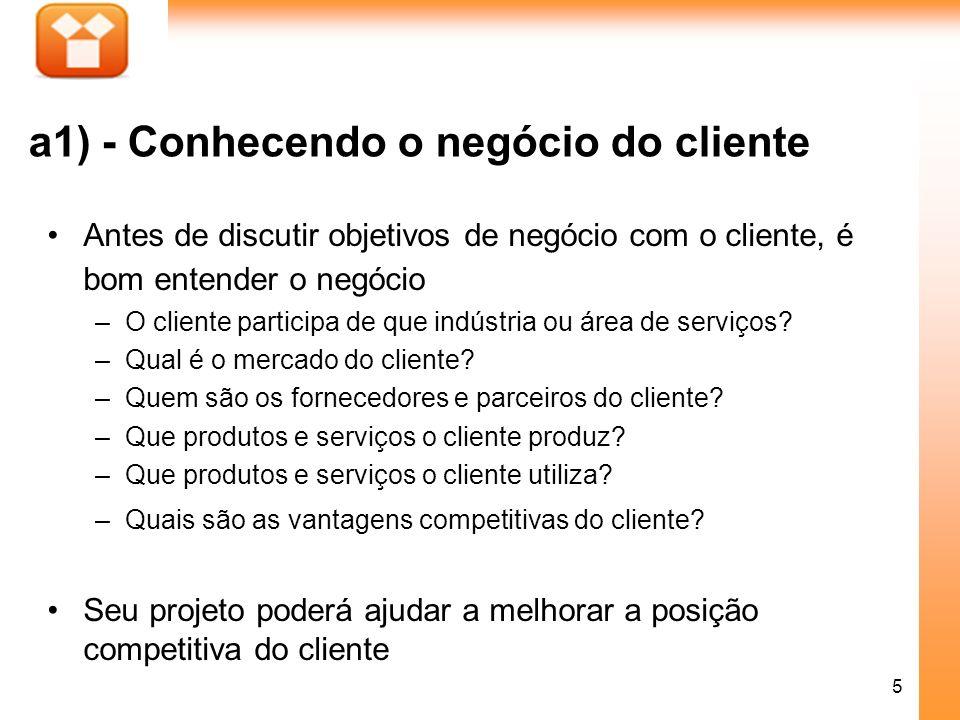 a1) - Conhecendo o negócio do cliente