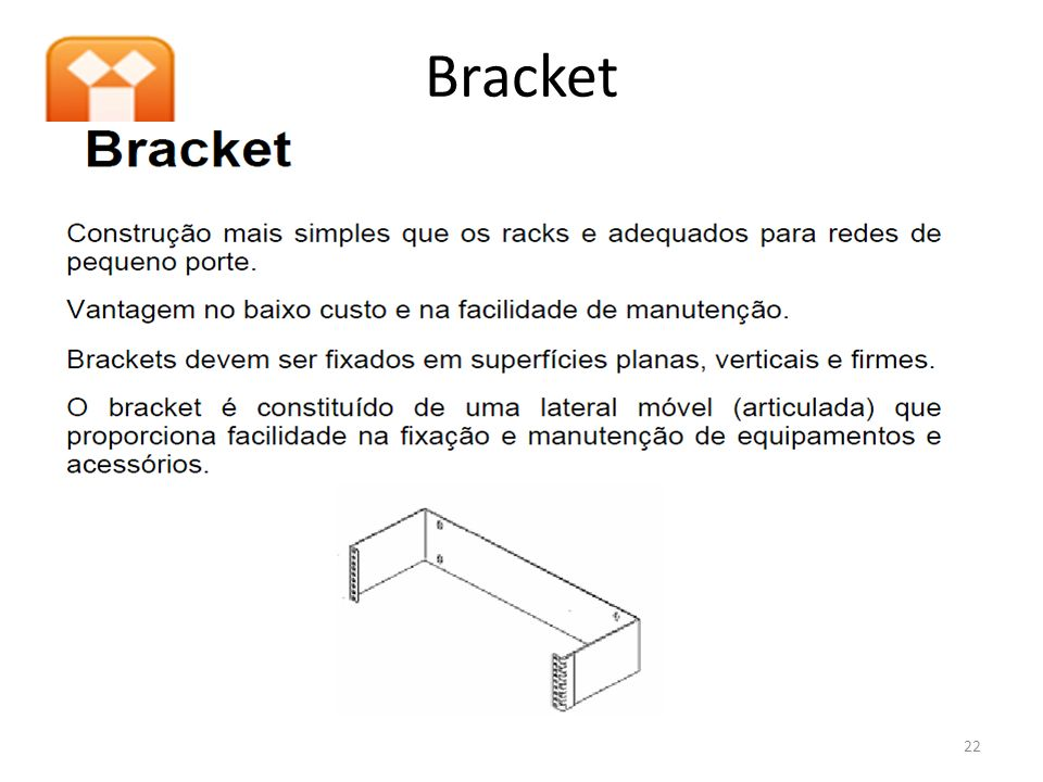 Bracket 22