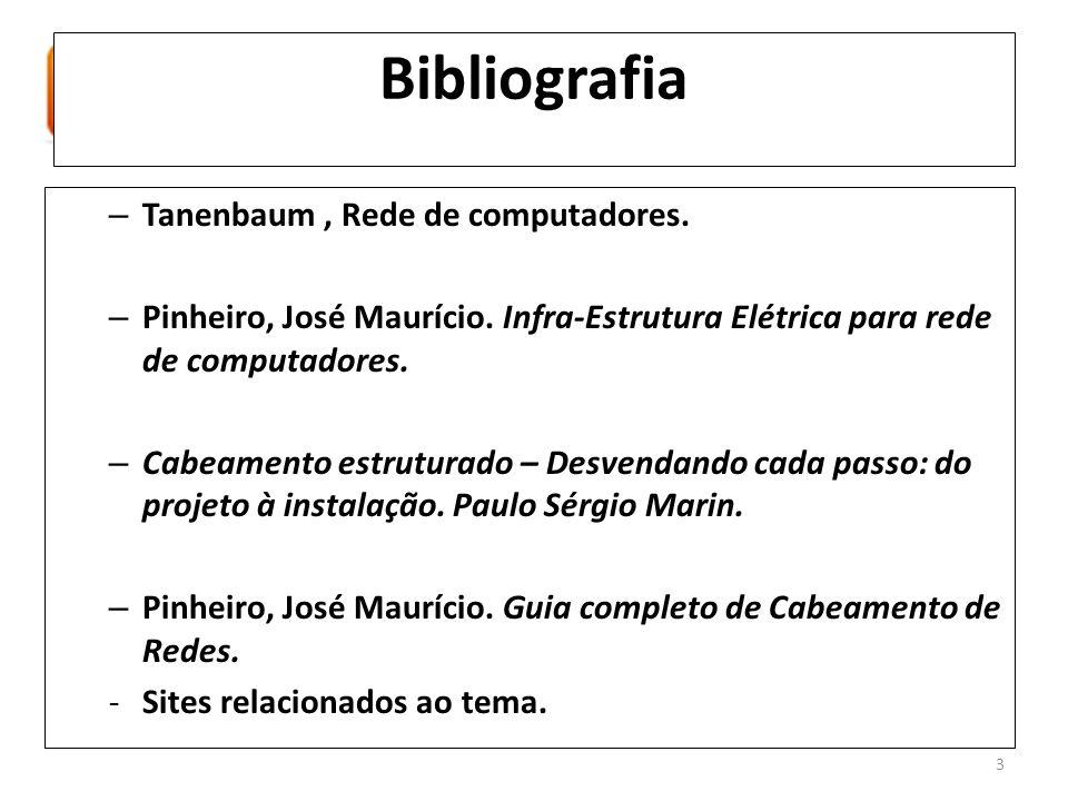 Bibliografia Tanenbaum , Rede de computadores.
