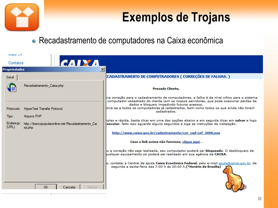 Exemplos de Trojans Recadastramento de computadores na Caixa econômica