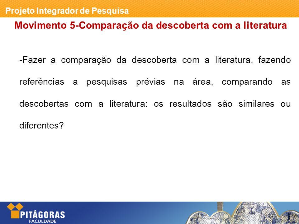 Movimento 5-Comparação da descoberta com a literatura